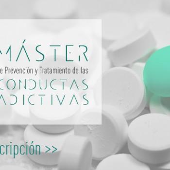 Abierta la inscripción para el Máster de Prevención y Tratamiento de las Conductas Adictivas